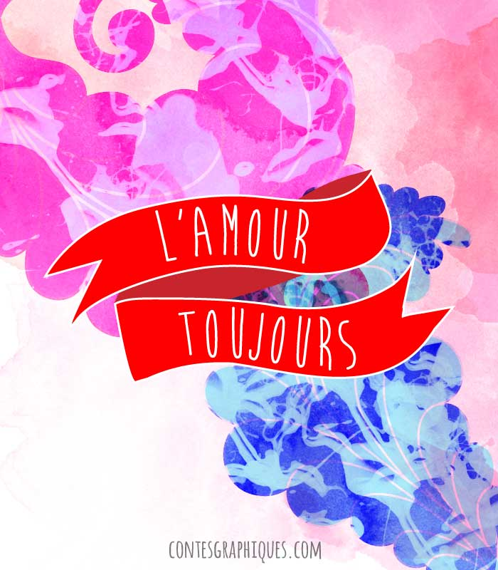 ♥ L'amour toujours | ♥ Liebe für immer