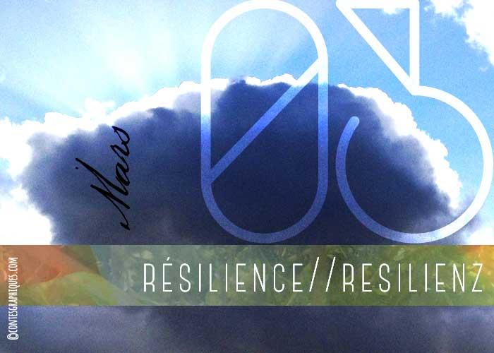 Mars, résilience | März, Resilienz